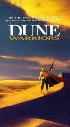 Dune Warriors, the movie