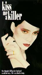 Kiss Me A Killer, the movie